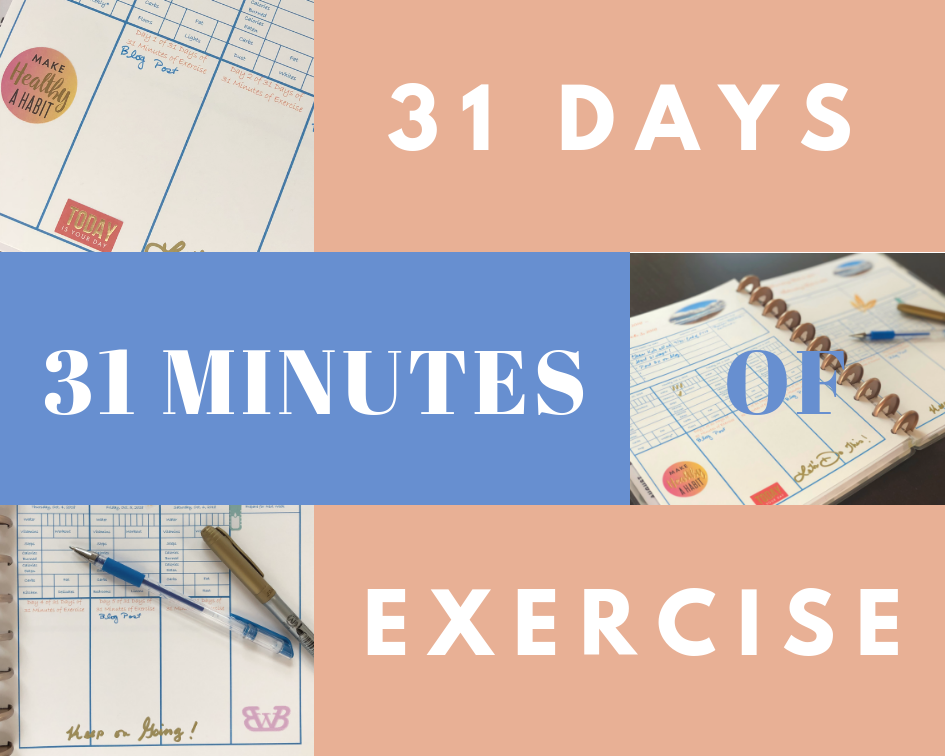 Join me in 31 Days of 31 Minutes of Exercise