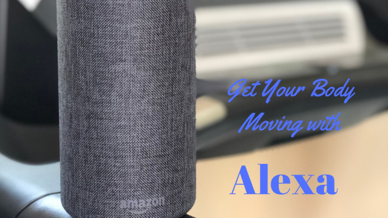 Get Your Body Moving with Alexa