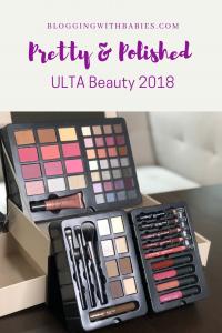 Pretty & Polished Ulta Beauty 2018; Affiliate Link